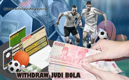 withdraw judi bola